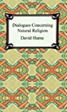 Dialogues Concerning Natural Religion, David Hume, 1420927043