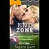 End Zone: Book 7 Last Play Romance Series: (A Bachelor Billionaire Companion)