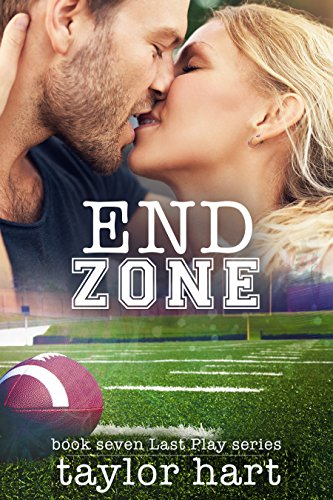 End Zone: Book 7 Last Play Romance Series: (A Bachelor Billionaire Companion) cover