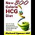 New 800 Calorie HCG Diet