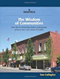 The Wisdom of Communities, Tom Gallagher, 1483916804