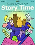 img - for Quick Tricks for Story Time book / textbook / text book