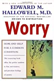 Worry, Edward M. Hallowell, 0345424581