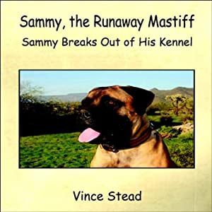 Sammy, the Runaway Mastiff Audiobook