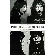 Janis Joplin et Jim Morrison face au gouffre