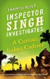 A Curious Indian Cadaver, Shamini Flint, 074995342X
