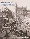 img - for Memories Of Leicestershire book / textbook / text book