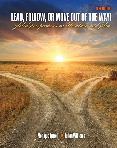 Lead, Follow, or Move Out of the Way!: Global Perspectives in Literature and Film
