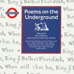 Poems on the Underground   Gerard Benson (editor),Judith Chernaik (editor),Cicely Herbert (editor)