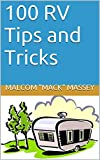 Search : 100 RV Tips and Tricks (Mack's RV Handbook)