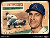 #10: 1956 Topps # 109 GRY Enos Slaughter Kansas City Athletics (Baseball Card) (Grey Back) Dean's Cards AUTHENTIC Athletics