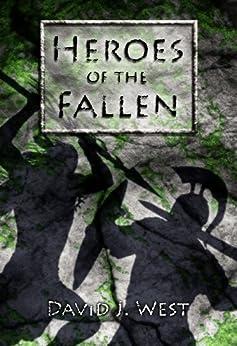Heroes of the Fallen by [West, David J.]