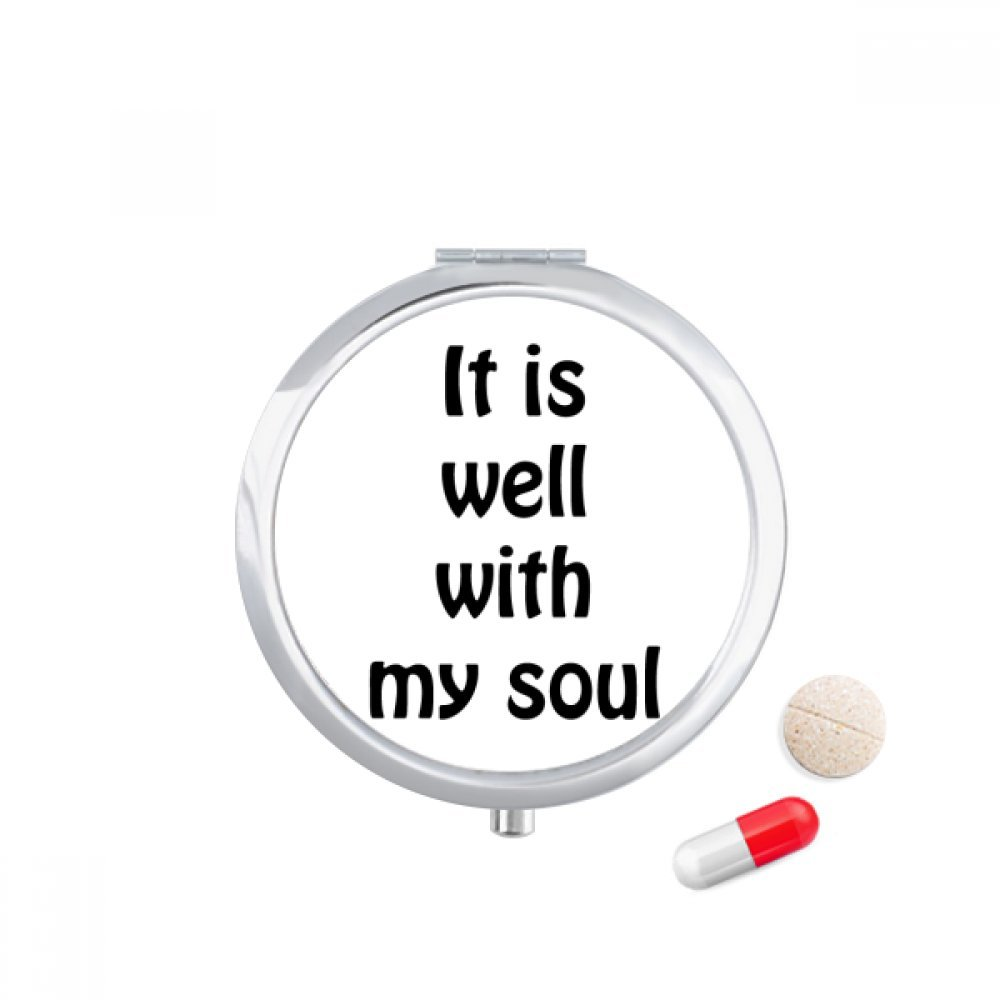 It Is Well With My Soul Christian Quotes Travel Pocket Pill case Medicine Drug Storage Box Dispenser Mirror Gift