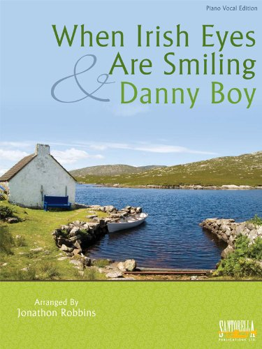 Danny Boy & Irish Eyes * Piano Vocal Edition (Irish Sheet Piano Music)