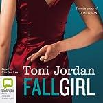 Fall Girl | Toni Jordan