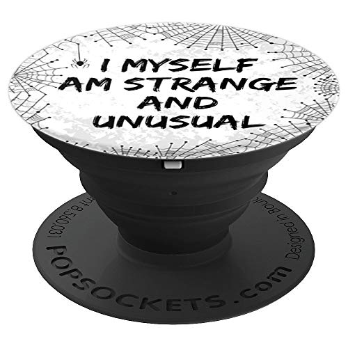 Strange and Unusual Quote Spooky Halloween 80s and 90s Fans PopSockets Grip and Stand for Phones and Tablets