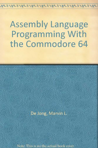 Assembly Language Programming With the Commodore 64