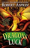 Dragons Luck, Robert Asprin, 0425272524