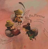 Pi, Po, Pierrot par Chun-Liang Yeh