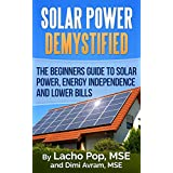 New Internet Linked Edition to Free Solar Resources and Free Solar Calculators!The book 'Solar Power Demystified: The Beginners Guide To Solar Power, Energy Independence And Lower Bills'  introduces you to the world of solar electric panels and syste...