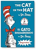 The Cat in the Hat/El Gato Ensombrerado: Bilingual Edition (Classic Seuss)