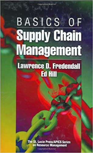 Basics of supply chain management resource management lawrence d basics of supply chain management resource management lawrence d fredendall ed hill 9781574441208 amazon books fandeluxe