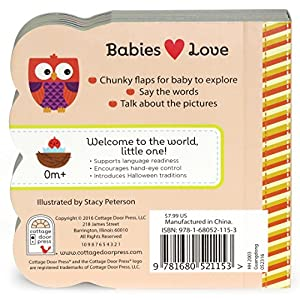 Babies Love Halloween: Lift-a-Flap Board Book (Babies Love Chunky Lift-A-Flap Board Book)
