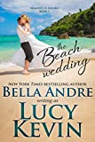 The Beach Wedding (Married in Malibu Book 1)