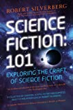 Science Fiction: 101, Robert K. Silverberg, 0451466764