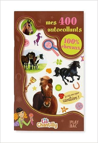 Livre Mes 400 autocollants 100% chevaux pdf, epub ebook