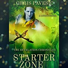 Starter Zone: The Revelation Chronicles, Book 1 Audiobook by Chris Pavesic Narrated by Natalie Heng