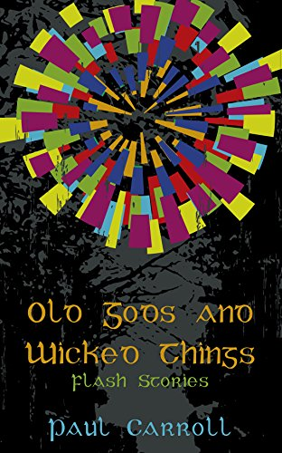 Old Gods and Wicked Things (The Rebirth Cycle)