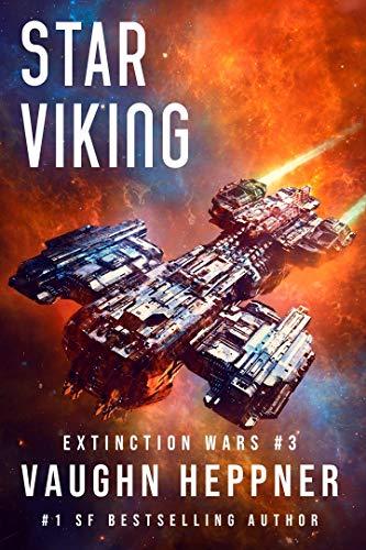 (Star Viking (Extinction Wars Book 3))