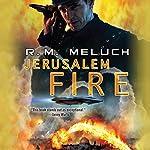 Jerusalem Fire   R.M. Meluch