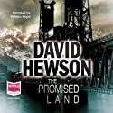 The Promised Land Audiobook by David Hewson Narrated by William Hope