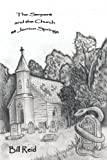 The Serpent and the Church at Jerrico Springs, Bill Reid, 0595242774