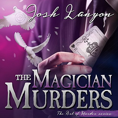 The Magician Murders: The Art of Murder, Book III