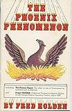 The Phoenix Phenomenon 9780962176715