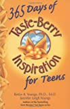 365 Days of Taste-Berry Inspiration for Teens (Taste Berries Series)