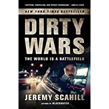 Dirty Wars: The World Is a Battlefield by Scahill, Jeremy (2014) Paperback