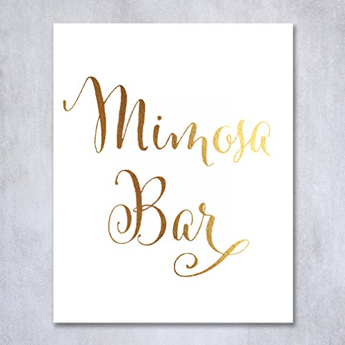 Mimosa Bar Gold Foil Print Wedding Reception Signage Bar Cart Sign Drinks Party Brunch Breakfast Bridal Shower 8x10 5x7