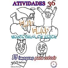 Atividades 36: Flip Flap conhecem os anjos