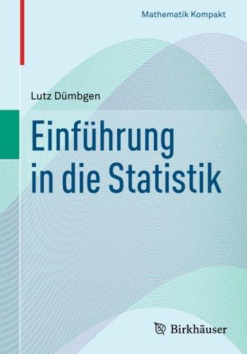 Einführung in die Statistik (Mathematik Kompakt)