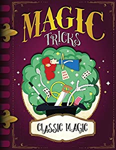 Classic Magic (Magic Tricks)