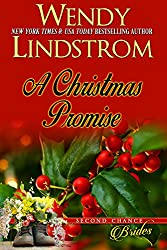 A Christmas Promise: Sweet Christmas Romance (Second Chance Brides Book 5)