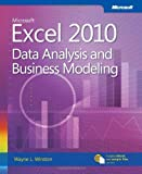img - for Microsoft Excel 2010: Data Analysis and Business Modeling [Paperback] [2011] (Author) Wayne L. Winston Ph.D. book / textbook / text book