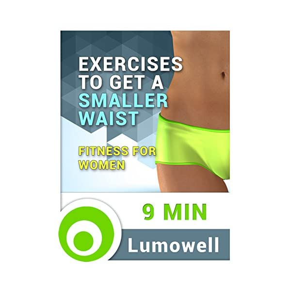 Exercises to Get a Smaller Waist – Fitness for Women