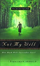 Not My Will: How Much Will Surrender Cost?…