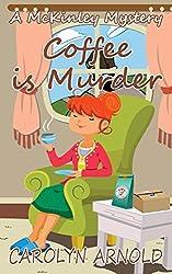 Coffee is Murder (McKinley Mysteries Book 9)