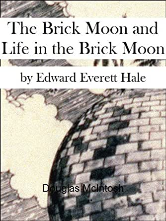 The Brick Moon (Annotated)